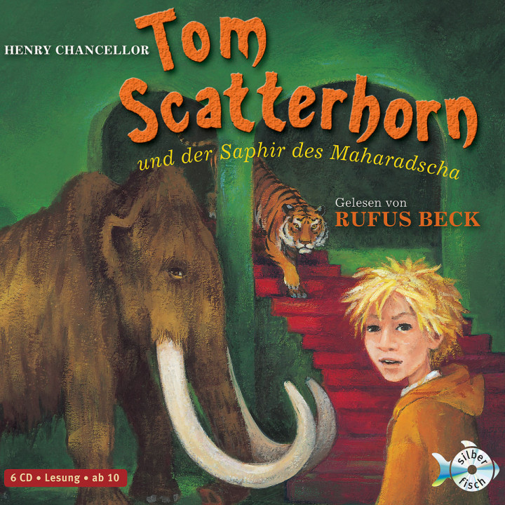 Henry Chancellor: Tom Scatterhorn und der Saphir des Maharadscha 9783867420235