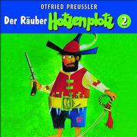Otfried Preußler, 02: Der Räuber Hotzenplotz (Neuproduktion), 00602517674509