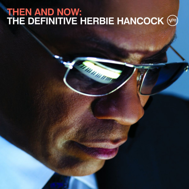 Then And Now: The Definitive Herbie Hancock 0602517809666