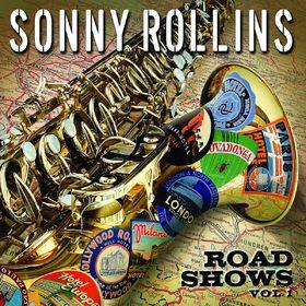 Sonny Rollins, Road Shows, Vol.1, 00602517815612