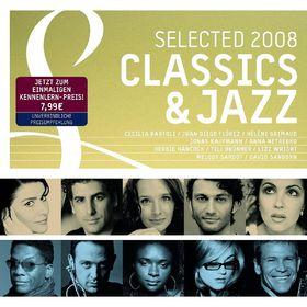 Selected Classics & Jazz 2008, 00042288238768