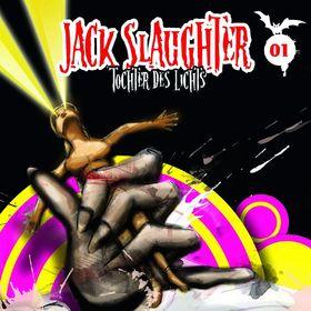 Jack Slaughter, 01: Tochter des Lichts, 00602517719477