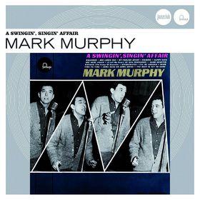 Mark Murphy, A Swingin', Singin' Affair (Jazz Club), 00600753127827