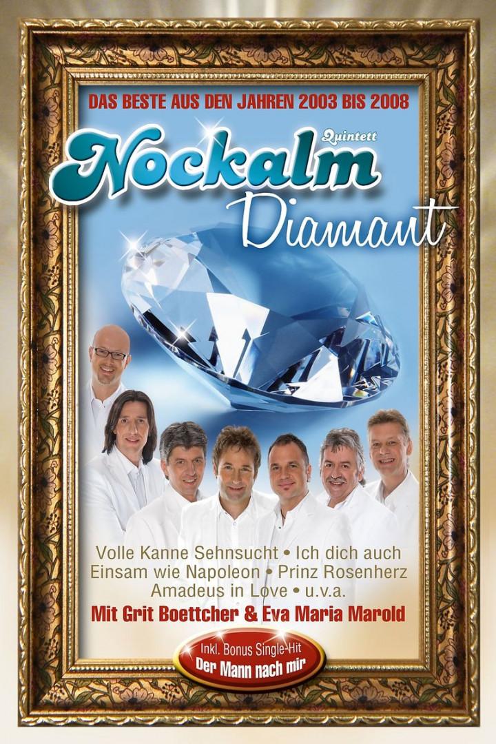 Nockalm Diamant - Das Beste aus den Jahren 2003 bis 2008 0602517420434