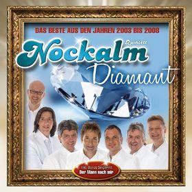Nockalm Quintett, Nockalm Diamant - Das Beste aus den Jahren 2003 bis 2008, 00602517420441