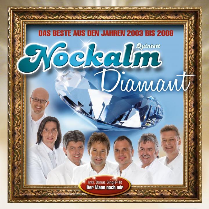 Nockalm Diamant - Das Beste aus den Jahren 2003 bis 2008 0602517420441