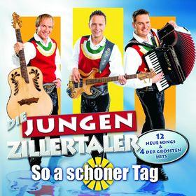 Die Jungen Zillertaler, So a schöner Tag, 00602517884762
