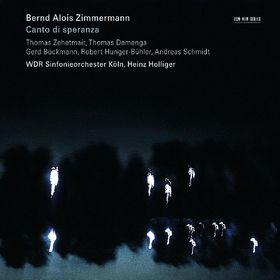Heinz Holliger, Zimmermann: Canto Di Speranza, 00028947668855