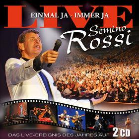 Semino Rossi, Einmal ja - immer ja (Live), 00602517911703