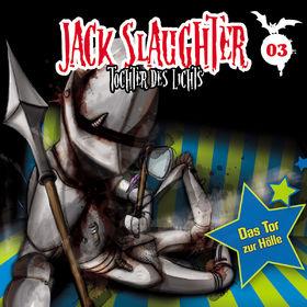 Jack Slaughter, 03: Das Tor zur Hölle, 00602517719491