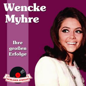 Wencke Myhre, Schlagerjuwelen - Ihre großen Erfolge, 00600753145685