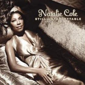 Natalie Cole, Still Unforgettable,