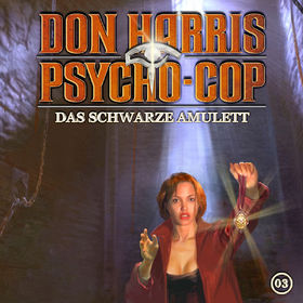 Don Harris - Psycho Cop, 03: Das schwarze Amulett, 00602517900844