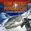 Don Harris - Psycho Cop, 04: Das Erbe der Wächter, 00602517900851