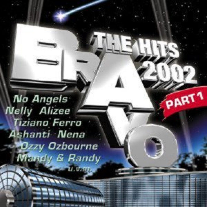 BRAVO The Hits 2002 - Part 1