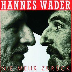 Hannes Wader, Nie mehr zurück, 00731451008023
