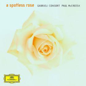 Paul McCreesh, A Spotless Rose, 00028947776352