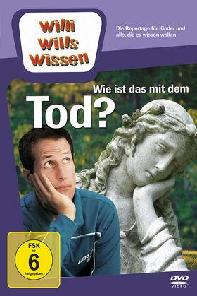 Willi wills wissen, Wie ist das mit dem Tod?, 00602517986091