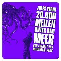 Jules Verne, 20.000 Meilen unter dem Meer