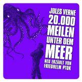 Große Geschichten - neu erzählt, 20.000 Meilen unter dem Meer, 00602517682115