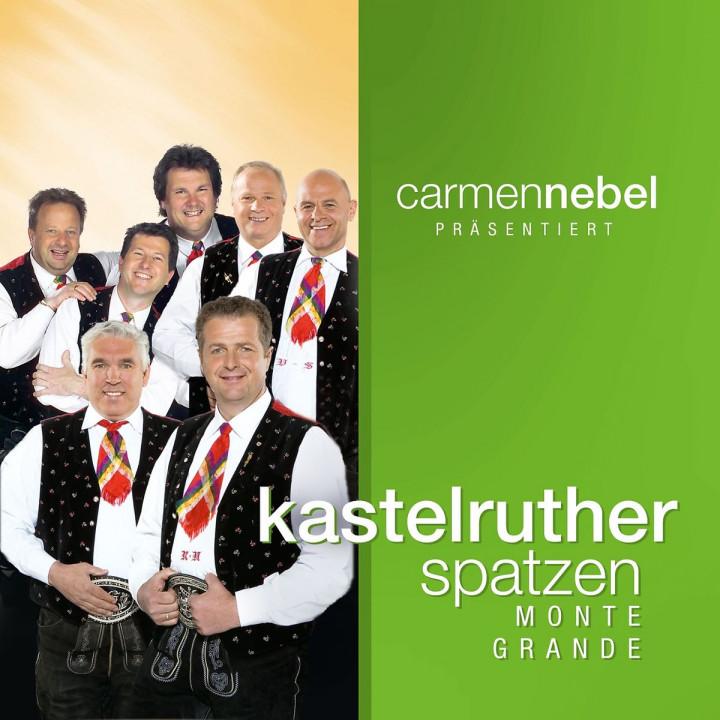 Carmen Nebel präsentiert... Kastelruther Spatzen / Monte Grande 0602517998506