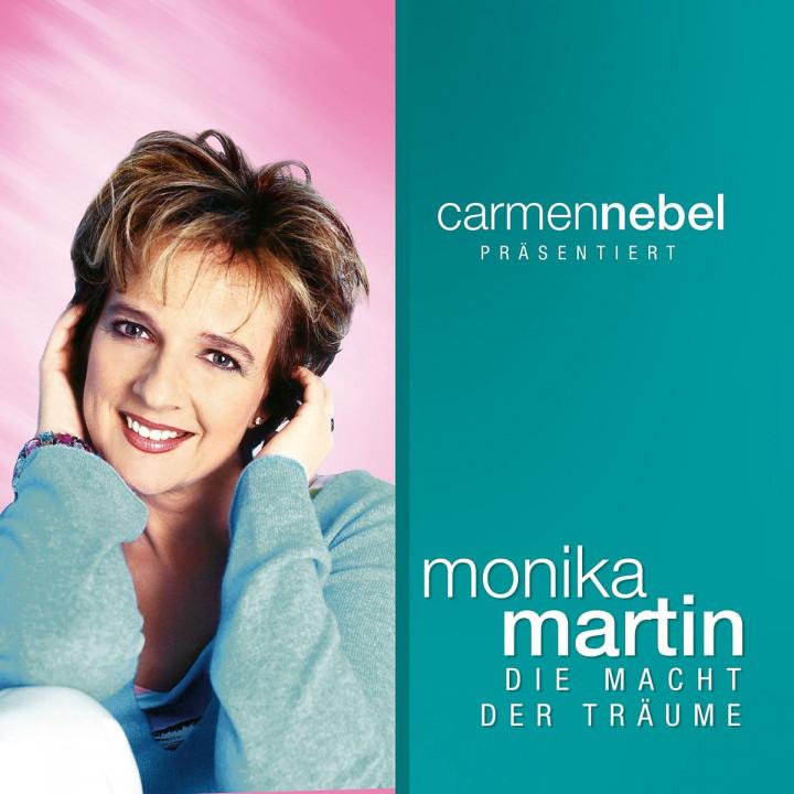 Carmen Nebel präsentiert...Monika Martin / Die Macht der Träume 0602517998537