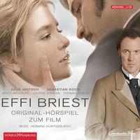 Theodor Fontane, Effi Briest - Original-Hörspiel zum Kinofilm