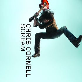 Chris Cornell, Scream, 00602517842434