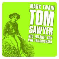 Uwe Friedrichsen, Tom Sawyer