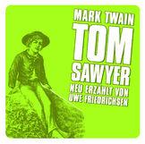 Große Geschichten - neu erzählt, Tom Sawyer, 00602498732953