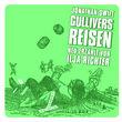 Große Geschichten - neu erzählt, Gullivers Reisen, 00602498732984