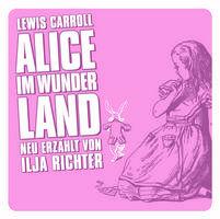 Lewis Carroll, Alice im Wunderland