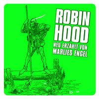 Marlies Engel, Robin Hood