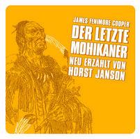 Horst Janson, Der letzte Mohikaner