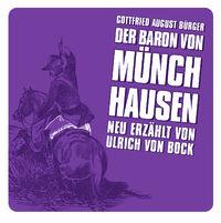 Große Geschichten - neu erzählt, Der Baron von Münchhausen, 00602517177192