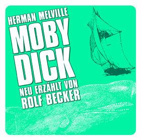 Große Geschichten - neu erzählt, Moby Dick, 00602517177239