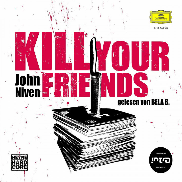 John Niven: Kill Your Friends 0602517954861
