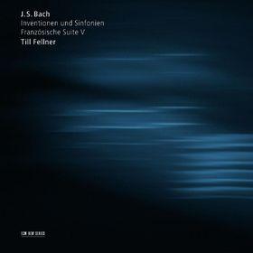 Till Fellner, Bach: Inventionen und Sinfonien / Französische Suite V, 00028947663553