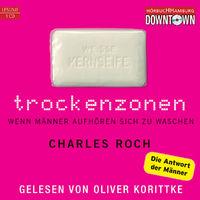 Charles Roch, Trockenzonen