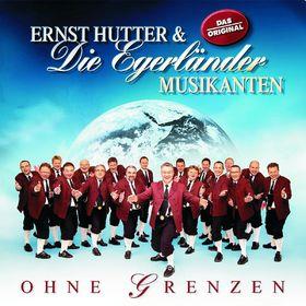Ernst Hutter & Die Egerländer Musikanten, Ohne Grenzen, 00602517784017