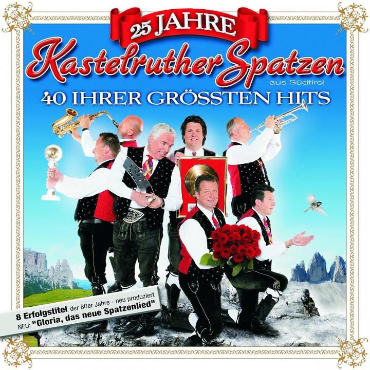 25 Jahre Kastelruther Spatzen 0602517991828
