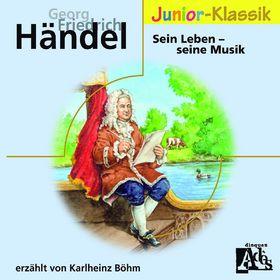 Eloquence Junior Klassik, Georg Friedrich Händel: Sein Leben - seine Musik, 00028948017508