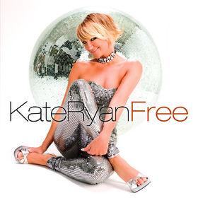 Kate Ryan, Free, 00602517669451