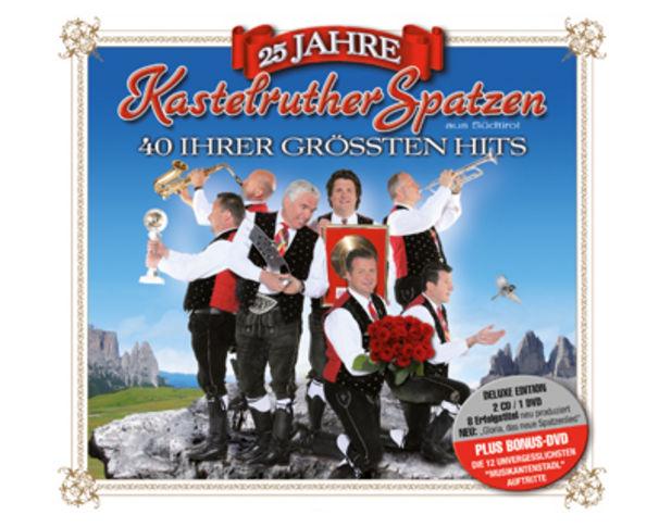 Kastelruther Spatzen, 25 Jahre Kastelruther Spatzen – Das Beste – Folge 4 als Doppel-CD und Deluxe Edition