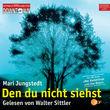 Walter Sittler, Mari Jungstedt: Den Du nicht siehst, 09783869090030