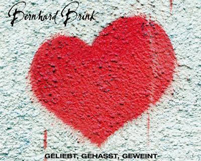 Bernhard Brink, Die neue Hit-Single Geliebt, gehasst, geweint