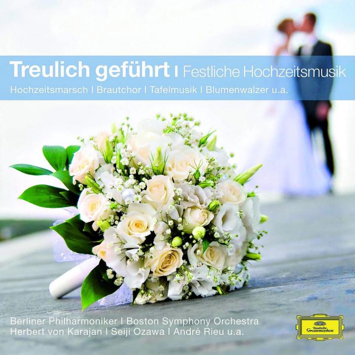 Treulich Geführt - Festliche Hochzeitsmusik