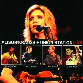 Alison Krauss + Union Station Live, 00011661051522