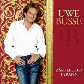 Uwe Busse, Zärtlicher Tyrann, 00602527025841