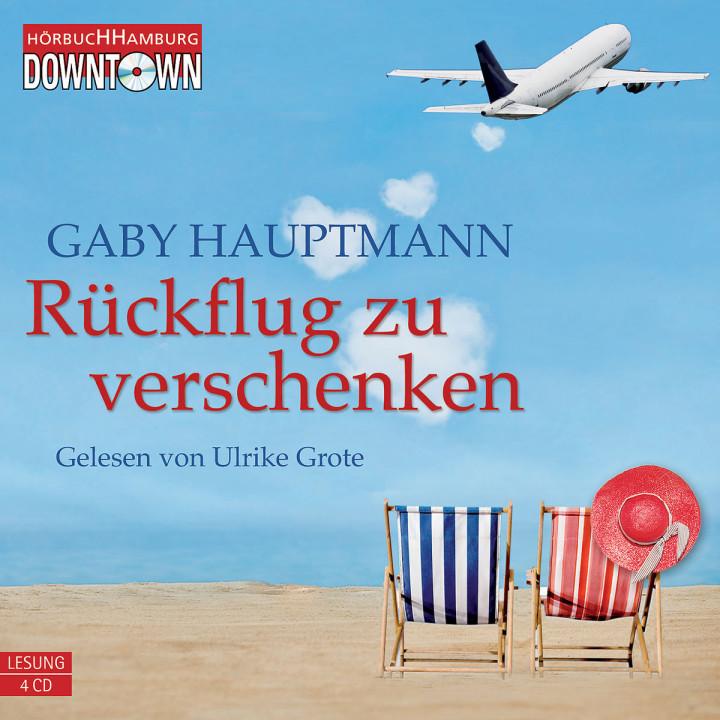Gaby Hauptmann: Rückflug zu verschenken
